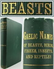 SCOTTISH GAELIC NAMES:BEASTS,BIRDS,FISHES,INSECTS,REPTILES*1905*LORE/PROVERBS-VG