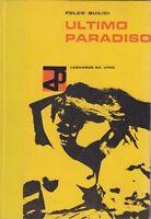 Quilici, Ultimo paradiso, Leonardo da Vinci, 1960, Tahiti, letteratura viaggio
