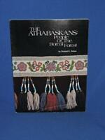Athabaskans People of the Boreal Forest Alaska Native Indian Richard Nelson Book