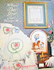 WHEN THIS YOU SEE REMEMBER ME 11 DESIGNS to CROSS STITCH from STONEY CREEK