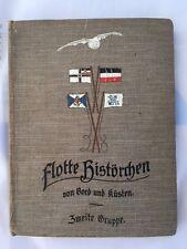 RARE 1ST ED 28 Flotte Historchen von Bord und Kusten by Paul Ross (c. 1910)