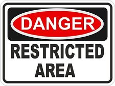 1x DANGER RESTRICTED AREA WARNING FUNNY VINYL STICKER