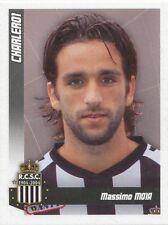 N°094 MASSIMO MOIA # BELGIQUE SPORTING CHARLEROI STICKER PANINI FOOTBALL 2011