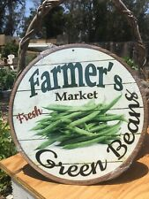 Farmers Market Fresh Green Beans Round Sign Vintage Garage Bar Decor Old Rustic