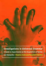 Investigations in Universal Grammar: A Guide to Experiments on the Acquisition o