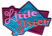 """LITTLE SISTER"" - Iron On Embroidered  Patch /Children, Relatives, Names,Babies"