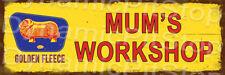 60x20cm Golden Fleece Mums Workshop Rustic Tin Sign or Decal