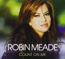 Robin Meade: Count On Me [CD]
