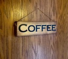 COFFEE Handmade Rustic Primitive Country Farmhouse Hanging Wall Wood Sign