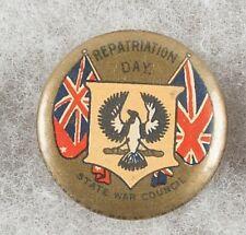 World War One Australia Repatriation Day State War Council Pinback Button Badge