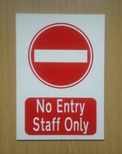 No Entry Staff Only Sign.  Plastic.  (BL-116)