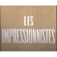 Les IMPRESSIONNISTES de MANET à CÉZANNE par Jean-Louis et Daphné VAUDOYER 1955