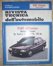 RIVISTA TECNICA DELL'AUTOMOBILE - N.57 FIAT CROMA DIESEL (BP)