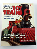 O'Brien's Collecting Toy Trains Identification & Value Guide David Doyle 6th Ed