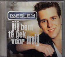Wesley-Jij Bent Te Gek voor Mij Promo cd single