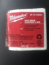 Milwaukee 49-16-U600C 600 Mcm Copper U Style Die