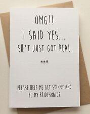 Personalizado de ser mi tarjeta de dama de honor: OMG S ** no tengo Real (Gracioso humor grosero Adulto)