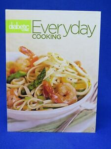 BRAND NEW Better Homes & Gardens Diabetic Living EVERYDAY COOKING cookbook