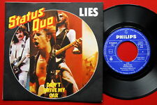 "STATUS QUO LIES/DON'T DRIVE MY CAR 1981 EXYUGO PROMO 7"" PS NMINT"