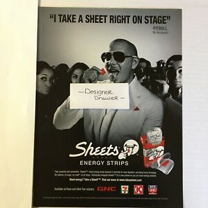 """Pitbull For Sheets Energy Strips 2011 Print Ad: """"I Take A Sheet Right On Stage"""""""