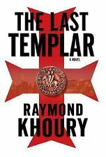 The Last Templar by Raymond Khoury, HC with DJ