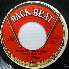 O.V. WRIGHT 45 When You Took Your Love From Me MINT