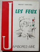 Les Feux Bruno SAINT-HILL & M GOURLIER SPES coll Jamborée 1961