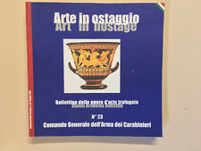 Arte in ostaggio Bollettino delle opere d'arte trafugati Carabinieri 2001