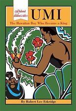 Umi: The Hawaiian Boy Who Became King (Hardback or Cased Book)