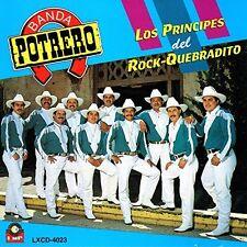 Banda Potrero Los Principes del Rock Quebradito CD New Sealed Nuevo