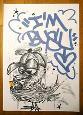 "Original Graffiti art print ""Im Busy"" Signed Numbered"