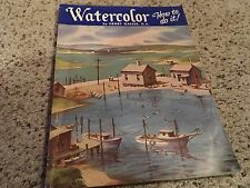 Watercolor How to do it! Henry Gasser N. A. Vintage Book 1962 Third Addition