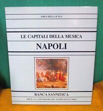 Amici della Scala LE CAPITALI DELLA MUSICA NAPOLI - Banca Sannitica 1987