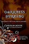 Darkness Burning, Devlin, Delilah, Good Condition, Book