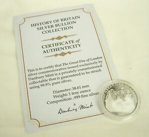 Silver (.999) Bullion 1 ozt  Danbury Mint Great Fire Of London Coin with COA