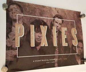 The Pixies - Band Poster 18x24 A Visual History  vol. 1 music reunion  1986 1993
