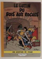 Johan et Pirlouit 3 Lutin du Bois aux Roches Peyo Golden Creek Luxe