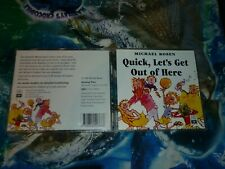 MICHAEL ROSEN - QUICK , LETS GET OUT OF HERE (2-DISC) (CD) (155209 K)