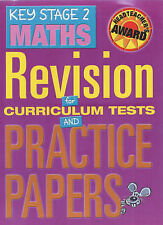 Key Stage 2 Maths: Revision for Curriculum Tests and Practice Papers (Headteache