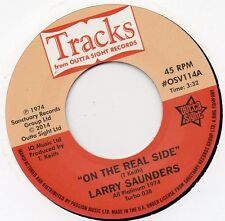 LARRY SAUNDERS   ON THE REAL SIDE /SWEET SWEET LADY   UK TRACKS/OUTTASIGHT