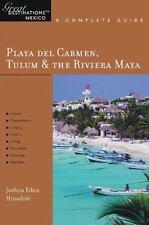 Playa del Carmen, Tulum & The Riviera Maya: Great Destinations Mexico: A Com