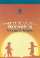 Evaluating School Programmes: A Primary Teaching Resource - How to Make a Differ