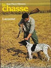 """Livre """" La chasse """" Jean-Pierre Villenave ( No 2046 ) Book"""