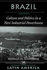 Brazil: Culture And Politics In A New Industrial Powerhouse (Nations of the Mode