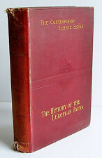 1899 1st ed THE HISTORY OF THE EUROPEAN FAUNA by R F Scharff illustrated HB VGC