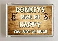 Donkey Gift - Novelty Fridge Magnet - Makes Me Happy - Ideal Present Birthday
