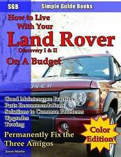 NEW How to Live With Your Land Rover Discovery I & II On a Budget