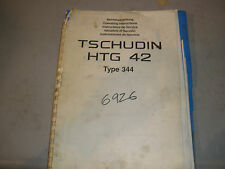 Tschudin HTC-42 Type 344 Grinder Operating Manual