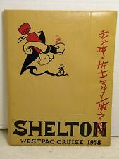 WESTPAC CRUISE 1958 SHELTON BOOK USS SHELTON SHIP MILITARY YEARBOOK PICTURES