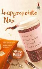 Inappropriate Men by Stacey Ballis (2004, Paperback)